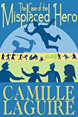 The Case of the Misplaced Hero Kindle Edition
