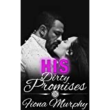His Dirty Promises: BBW Romance (Dirty Billionaires Book 2)
