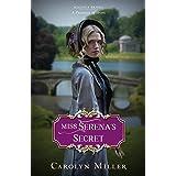 Miss Serena's Secret (Regency Brides: A Promise of Hope Book 2)
