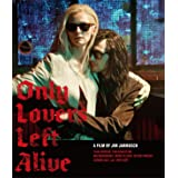 オンリー・ラヴァーズ・レフト・アライヴ [Blu-ray]