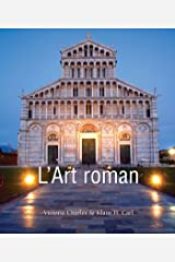 L'Art roman (Art of Century) (French Edition) Kindle Edition