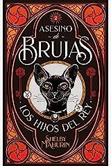Asesino de brujas - Volumen 2: Los hijos del rey (#Fantasy) (Spanish Edition) Kindle Edition