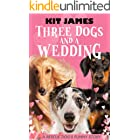 Three Dogs And A Wedding: A Rescue Dog's Funny Story (Mutt to Megastar Book 3)