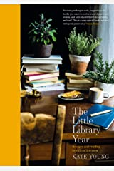 The Little Library Year: Recipes and reading to suit each season Kindle Edition