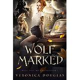 Wolf Marked (Magic Side: Wolf Bound Book 1)