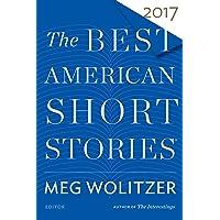 The Best American Short Stories 2017 (The Best American Seri…