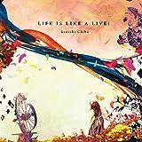 LIFE IS LIKE A LIVE!!