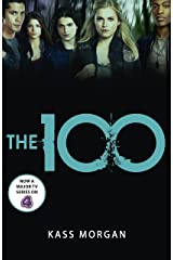The 100: Book One (The Hundred series 1) Kindle Edition