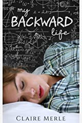 My Backward Life: A Time Loop Romance Kindle Edition