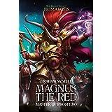 Magnus the Red: Master of Prospero (Volume 3)