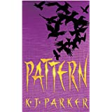 Pattern: Book Two of the Scavenger Trilogy