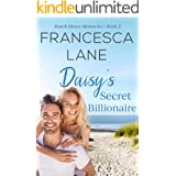 Daisy's Secret Billionaire (Beach House Memories Book 2)