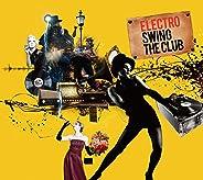 Electro Swing -The Club-