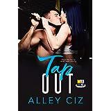 Tap Out: (BTU Alumni Book #2- A Forbidden Romantic Comedy Sports Romance)