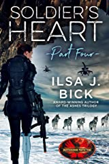 Soldier's Heart Part Four: Brotherhood Protectors World Kindle Edition