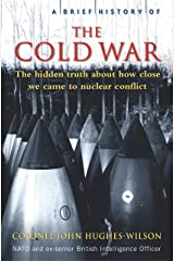 A Brief History of the Cold War (Brief Histories) Kindle Edition