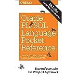 Oracle PL/SQL Language Pocket Reference, 5E: A Guide to Oracle's Pl/SQL Language Fundamentals