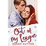 Out of My League: A Fake Relationship Romance (Love in Fenton County)