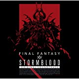 STORMBLOOD: FINAL FANTASY XIV Original Soundtrack【映像付サントラ/Bl…
