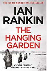 The Hanging Garden (Inspector Rebus Book 9) Kindle Edition