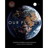 Our Planet: with special foreword by David Attenborough