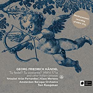 Handel: 'Tu fedel? Tu costante? HWV 171a and other italian cantatas