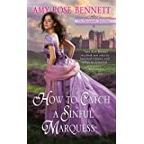 How to Catch a Sinful Marquess (The Disreputable Debutantes Book 3)