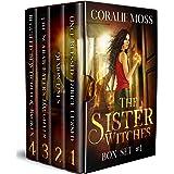 The Sister Witches Urban Fantasy Series: Box Set 1