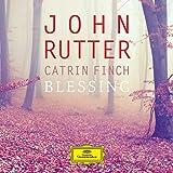 JOHN RUTTER: BLESSING