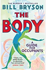 The Body: A Guide for Occupants Kindle Edition