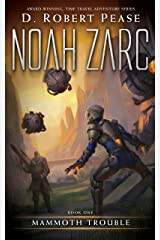 Noah Zarc: Mammoth Trouble (Book 1): A YA Time Travel Adventure Kindle Edition