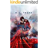No Vain Loss (No Ordinary Star Book 3)
