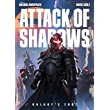 Attack of Shadows (Galaxy's Edge Book 4)