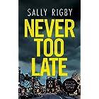 Never Too Late: A Midlands Crime Thriller (Detective Sebastian Clifford - Book 3)