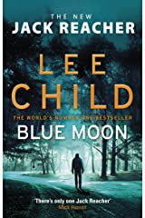 Blue Moon: (Jack Reacher 24) Kindle Edition