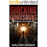 Shocking Confessions (The Detective Jericho Series Book 7)