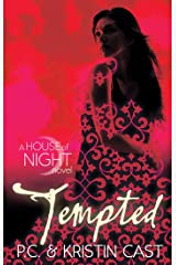 Tempted: Number 6 in series (House of Night) Kindle Edition