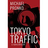 Tokyo Traffic (Detective Hiroshi Series Book 3)