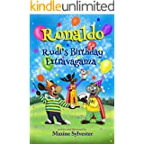 Ronaldo: Rudi's Birthday Extravaganza: An Illustrated Early Readers Chapter Book for Kids 7-9 (Ronaldo's Flying Adventures)