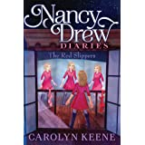The Red Slippers (Nancy Drew Diaries Book 11)