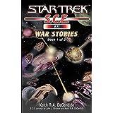 War Stories Book 1 (Star Trek: Starfleet Corps of Engineers 21)