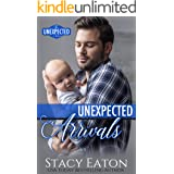 Unexpected Arrivals (The Unexpected Series Book 2)