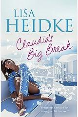 Claudia's Big Break Kindle Edition