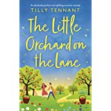 The Little Orchard on the Lane: An absolutely perfect and uplifting romantic comedy