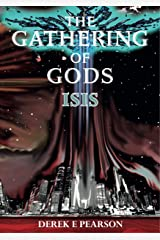 The Gathering of Gods: Isis Kindle Edition