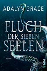 Fluch der sieben Seelen (All the Stars and Teeth 1): Roman (German Edition) Kindle Edition