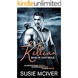 Killian (BAND OF NAVY SEALS Book 1)