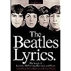 The Beatles Lyrics: The Songs of Lennon, McCartney, Harrison and Starr (PIANO, VOIX, GU)