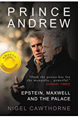 Prince Andrew: Epstein and the Palace - as featured on ITV News (Consortium Book Sales) Kindle Edition