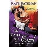 To Catch an Earl: A Bow Street Bachelors Novel: 2